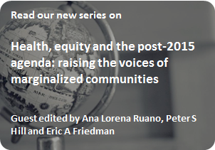 Health, equity and the post-2015 agenda -- new thematic series