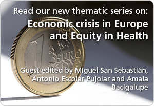 Economic crisis in Europe and Equity in Health -- new thematic series